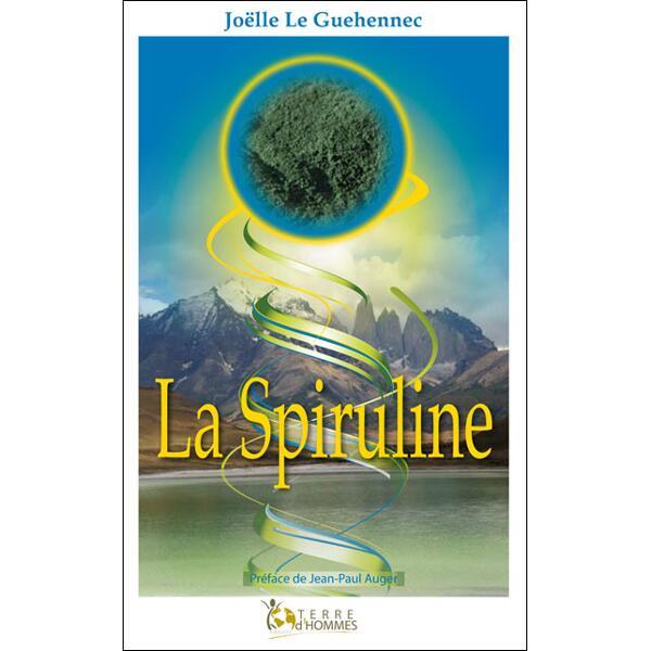 La spiruline - livre de Joëlle Le Guehennec